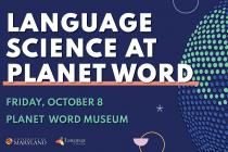 Language Science At Planet Word